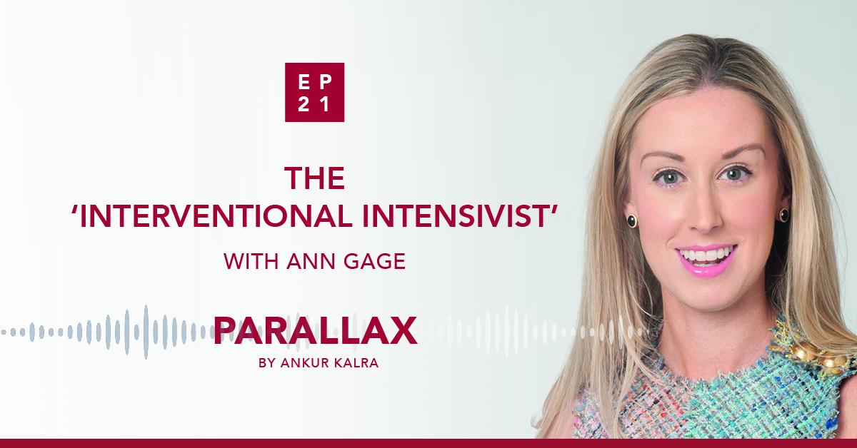 "21: The ""Interventional Intensivist"" With Ann Gage"