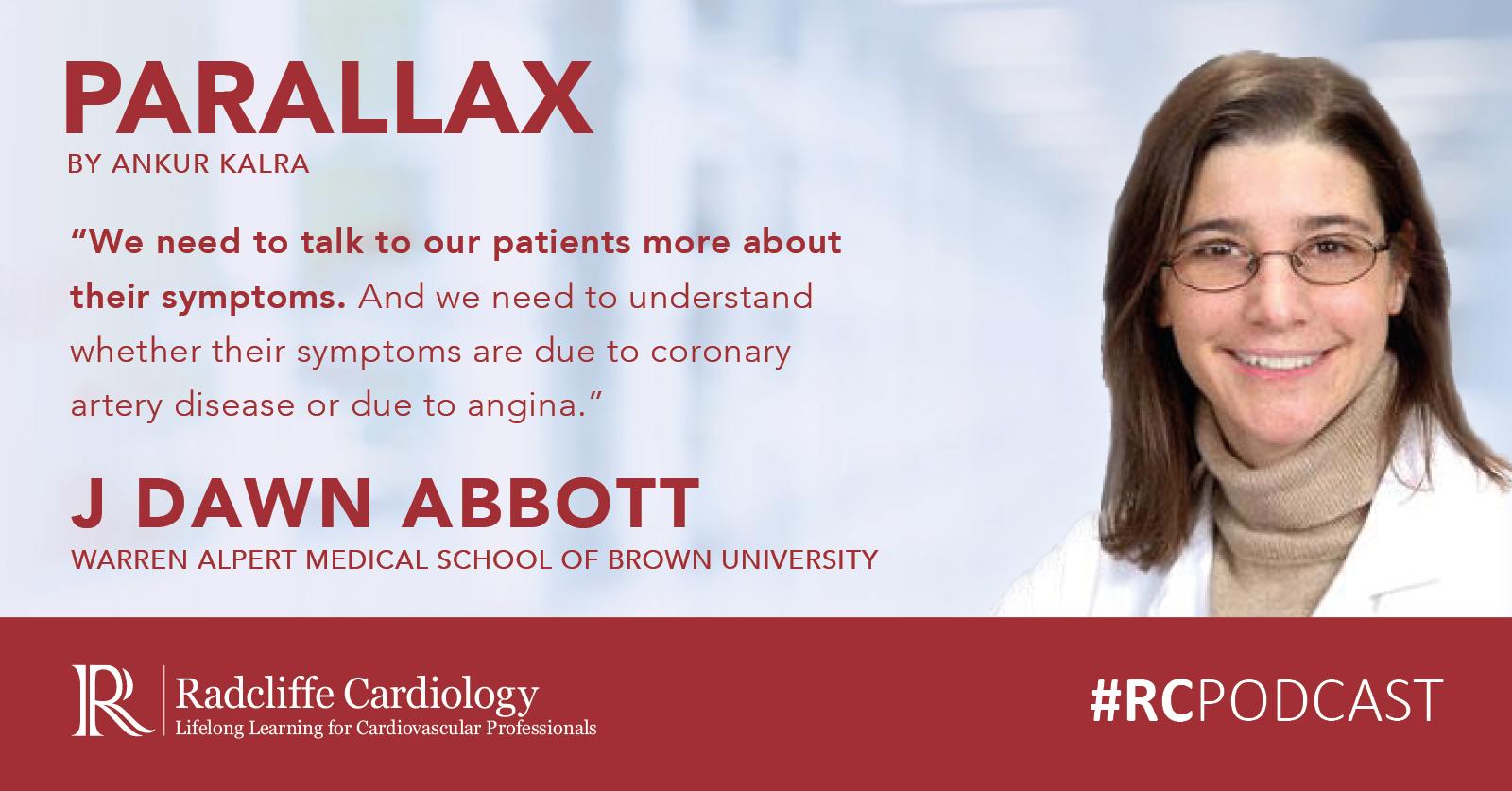 04: J Dawn Abbott On Recent Developments In Percutaneous Coronary Intervention