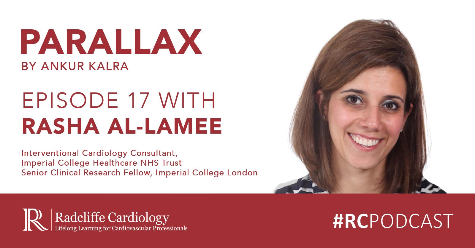 Rasha Al-Lamee On ORBITA, ISCHEMIA, Coronary Revascularisation