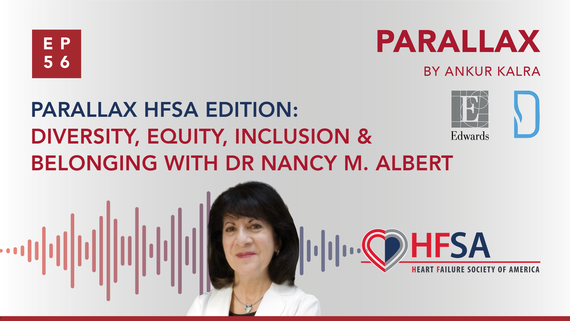 Parallax HFSA Edition: Diversity, Equity, Inclusion & Belonging with Dr Nancy M. Albert