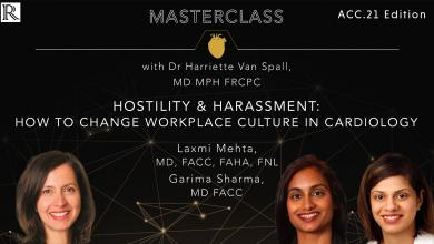 ACC 21 Edition of Masterclass: Hostility & Harassment: How to Change Workplace Culture in Cardiology