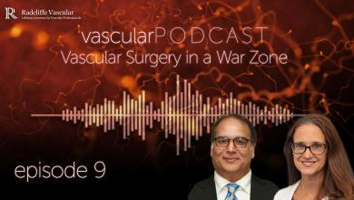 vascularPODCAST: Ep 9: Vascular Surgery in a War Zone