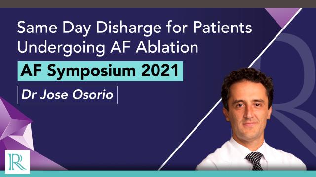 AF Symposium 2021: Same Day Discharge for Patients Undergoing AF Ablation