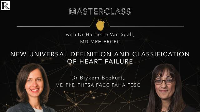 Masterclass: New Universal Definition and Classification of Heart Failure