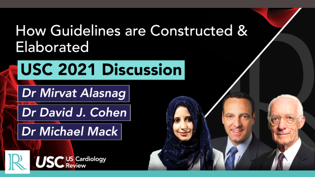 USC 2021 Discussion: How Guidelines are Constructed & Elaborated