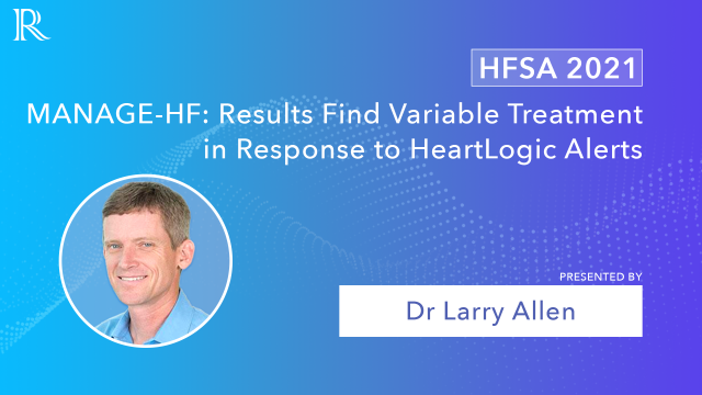 MANAGE-HF: Remote Data May Help Reduce Adverse Events