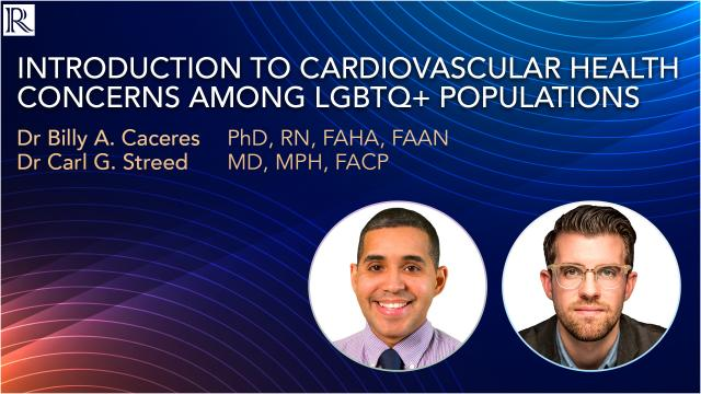 Introduction to Cardiovascular Health Concerns Among LGBTQ+ Populations