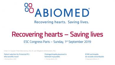 ESC 2019 - Abiomed Symposium: Recovering hearts - Saving lives