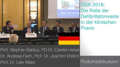 DGK Berlin 2018: Die Rolle Der Defibrillatorweste In Der Klinischen Praxis - Podiumsdiskussion