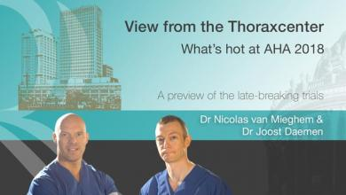 View From the Thoraxcenter - What's Hot at AHA 2018