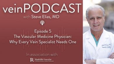 The Vascular Medicine Physician: Why Every Vein Specialist Needs One